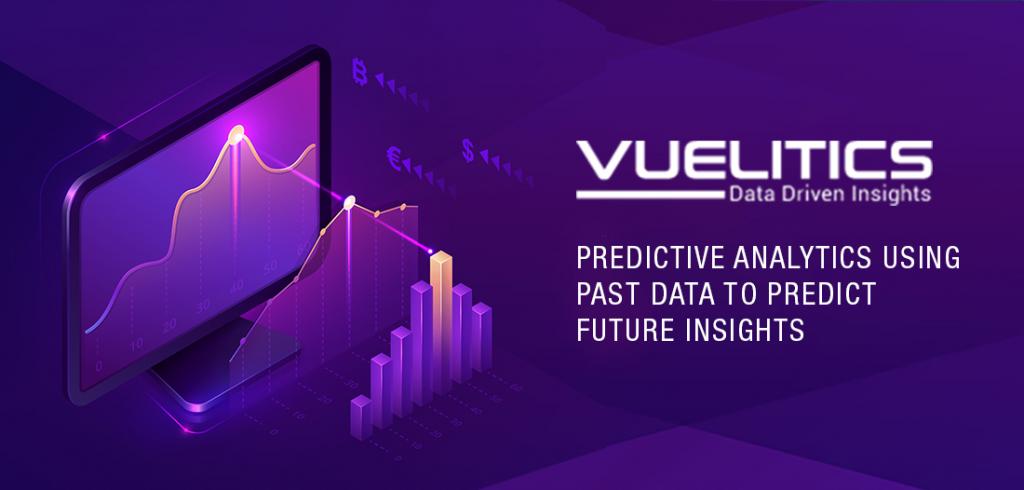 PREDICTIVE ANALYTICS: USING PAST DATA TO PREDICT FUTURE INSIGHTS